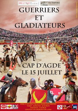 Cap d'Agde, spectacle Guerriers et gladiateurs avec la Legio VI Victrix
