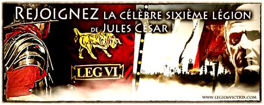 LEGIO VI VICTRIX REJOIGNEZ LA LEGIO VI VICTRIX